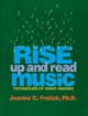 Rise Up and Read Music [Book Softcover]