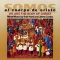 Somos el Cuerpo de Cristo/We Are the Body of Christ [CD]