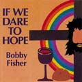 If We Dare to Hope [CD]