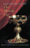 Our Blessing Cup [Guitar Songbook]