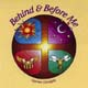 Behind and Before Me [CD]