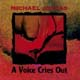 A Voice Cries Out [CD]