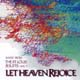 Let Heaven Rejoice [CD]