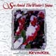 See Amid the Winter's Snow [CD]