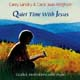 Quiet Time with Jesus [CD]
