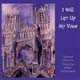 I Will Lift Up My Voice [CD]
