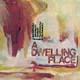 A Dwelling Place [CD]