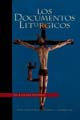 Los Documentos Litúrgicos [Book Hardcover]