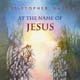 At the Name of Jesus [CD]