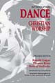 Introducing Dance in Christian Worship [Book Softcover]