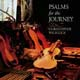 Psalms for the Journey [CD]
