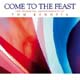 Come to the Feast [CD]