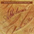 Alleluia! Praise to You, Vol. 1 [Choral Songbook]