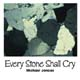 Every Stone Shall Cry  [CD]