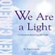 We Are a Light  [CD]