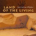 Land of the Living [Choral Songbook]