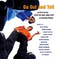 Go Out and Tell [CD]