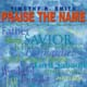 Praise the Name [CD]