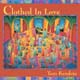 Clothed in Love  [CD]