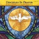Disciples in Prayer, Year B  [CD]