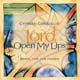 Lord, Open My Lips [CD]