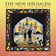 The New Jerusalem [CD]