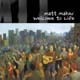 Welcome to Life [CD]