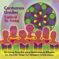 Cantemos Unidos/United in Song [CD]