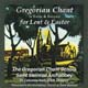 Gregorian Chant for Lent and Easter [CD]