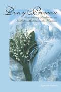 Don y Promesa/Gift and Promise Segunda Edición [Libro Tapa Rústica]