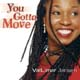 You Gotta Move [CD]