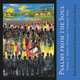 Psalms from the Soul: Volume 1 [CD]