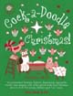 Cock-a-doodle Christmas [Songbook with CD]