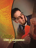 Ven y Sígueme [Guitar/Vocal Songbook]