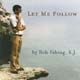 Let Me Follow [CD]