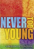 Never Too Young: Spirit &amp; Song for Young People [Guitar Accompaniment]