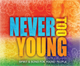 Never Too Young: Spirit & Song for Young People - Vocal Edition [CD]