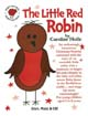 The Little Red Robin [Songbook with CD]