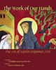 The Work of Our Hands [Book Hardcover]