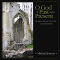 O God of Past and Present [CD]