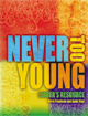 Never Too Young: Leader's Resource [Book Softcover]