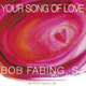 Your Song of Love [CD]