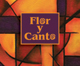 Flor y Canto tercera edicin [24-CD Set]