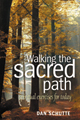 Walking the Sacred Path [Book and CD]