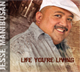 Life You're Living [CD]