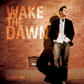 Wake the Dawn [CD]