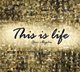This is Life [CD]