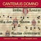 Cantemus Domino [CD]