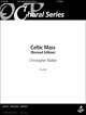Celtic Mass [Guitar/Unison/Descant Accompaniment]