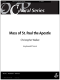 Mass of St. Paul the Apostle [Choral Songbook]